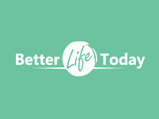 Better Life Today